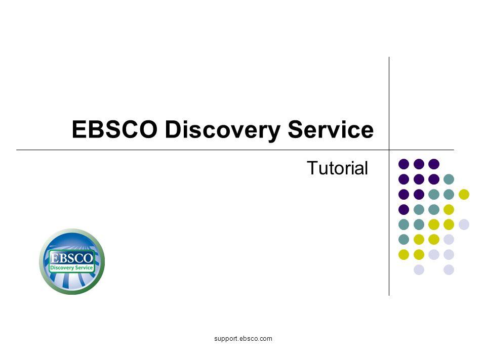 Bienvenido al tutorial de EBSCO sobre el EBSCO Discovery Service conocido como EDS (Servicio de Descubrimiento).