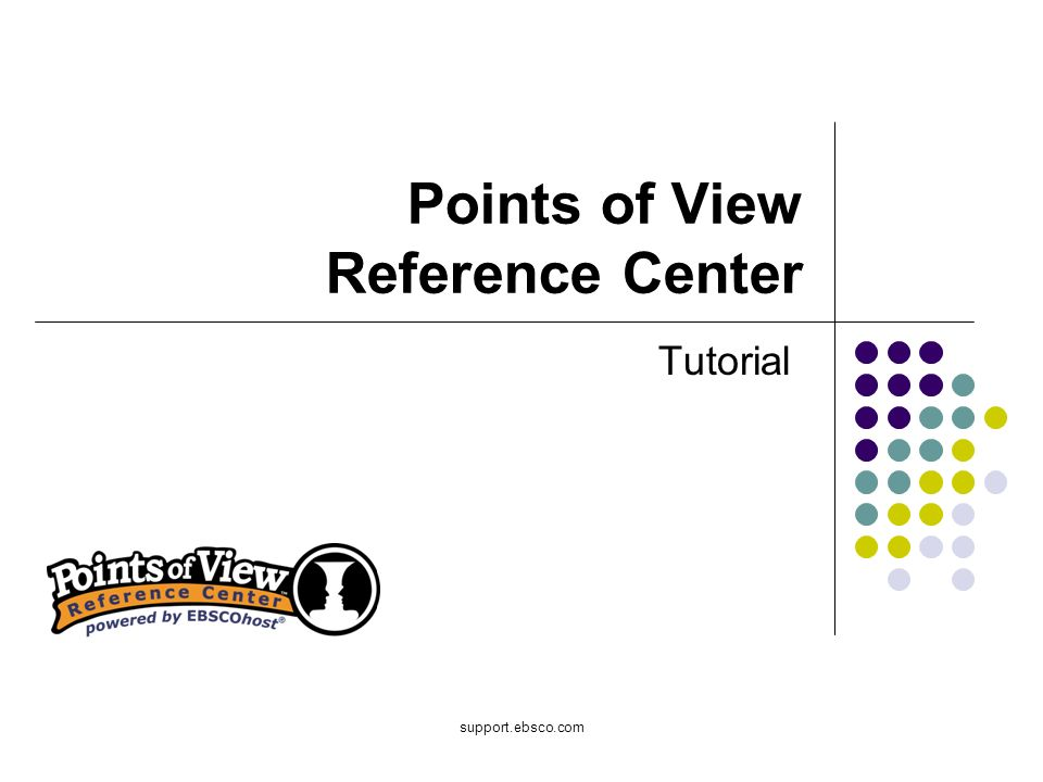 Bienvenido al tutorial de EBSO sobre el Points of View Reference Center (POV) tutorial.