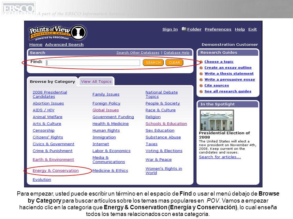 Para empezar, usted puede escribir un término en el espacio de Find o usar el menú debajo de Browse by Category para buscar artículos sobre los temas mas populares en POV.