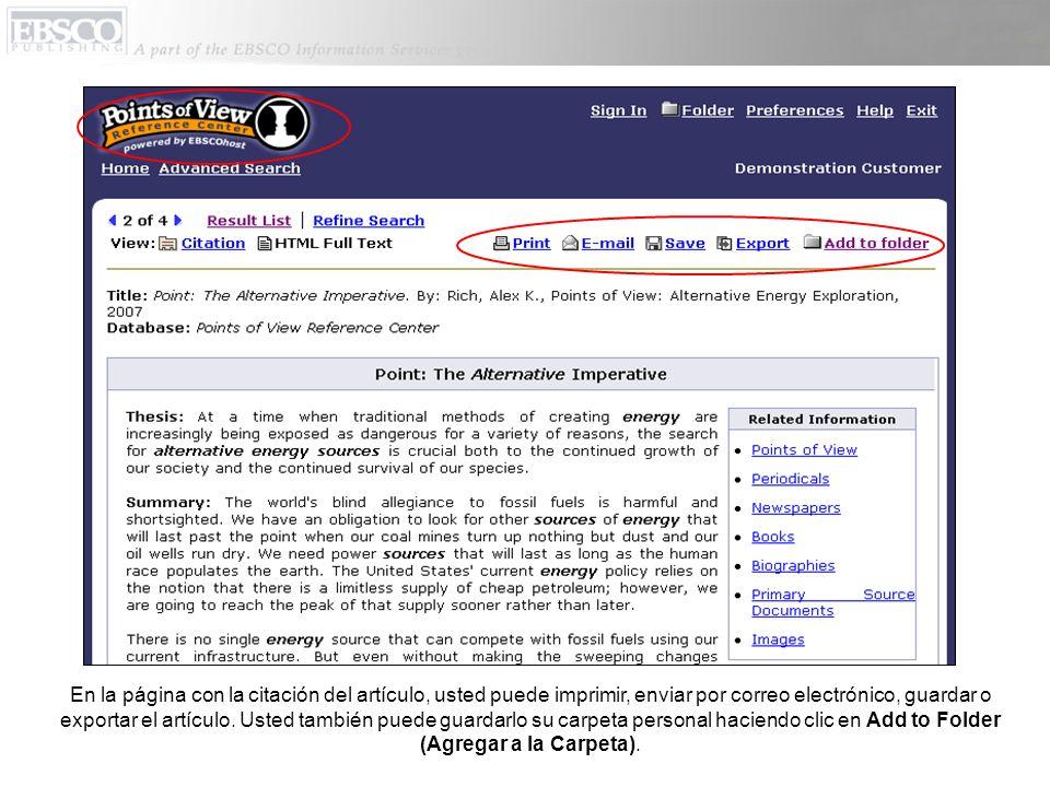 En la página con la citación del artículo, usted puede imprimir, enviar por correo electrónico, guardar o exportar el artículo.