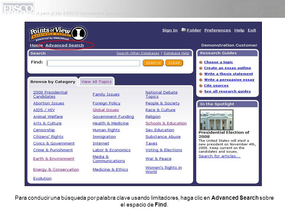 Para conducir una búsqueda por palabra clave usando limitadores, haga clic en Advanced Search sobre el espacio de Find.