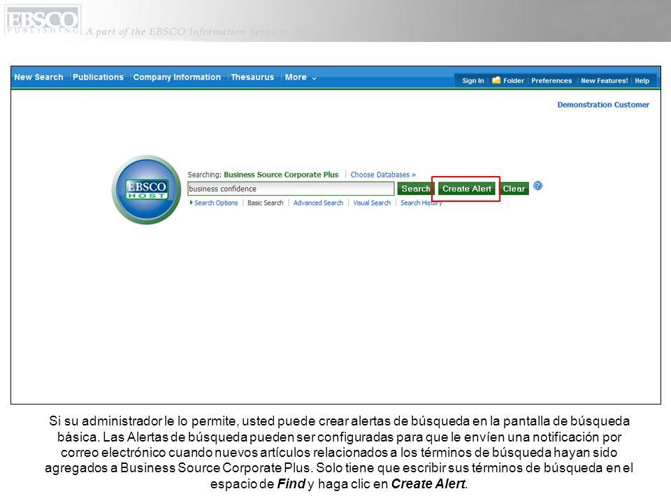 Si su administrador le lo permite, usted puede crear alertas de búsqueda en la pantalla de búsqueda básica.