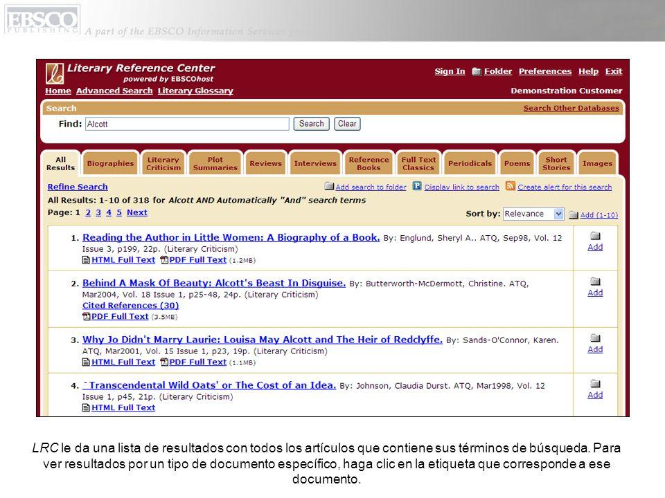 LRC le da una lista de resultados con todos los artículos que contiene sus términos de búsqueda. Para ver resultados por un tipo de documento específi