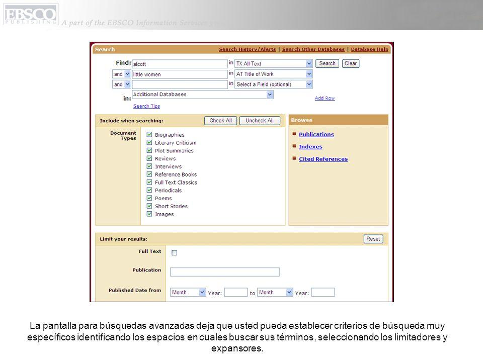 La pantalla para búsquedas avanzadas deja que usted pueda establecer criterios de búsqueda muy específicos identificando los espacios en cuales buscar