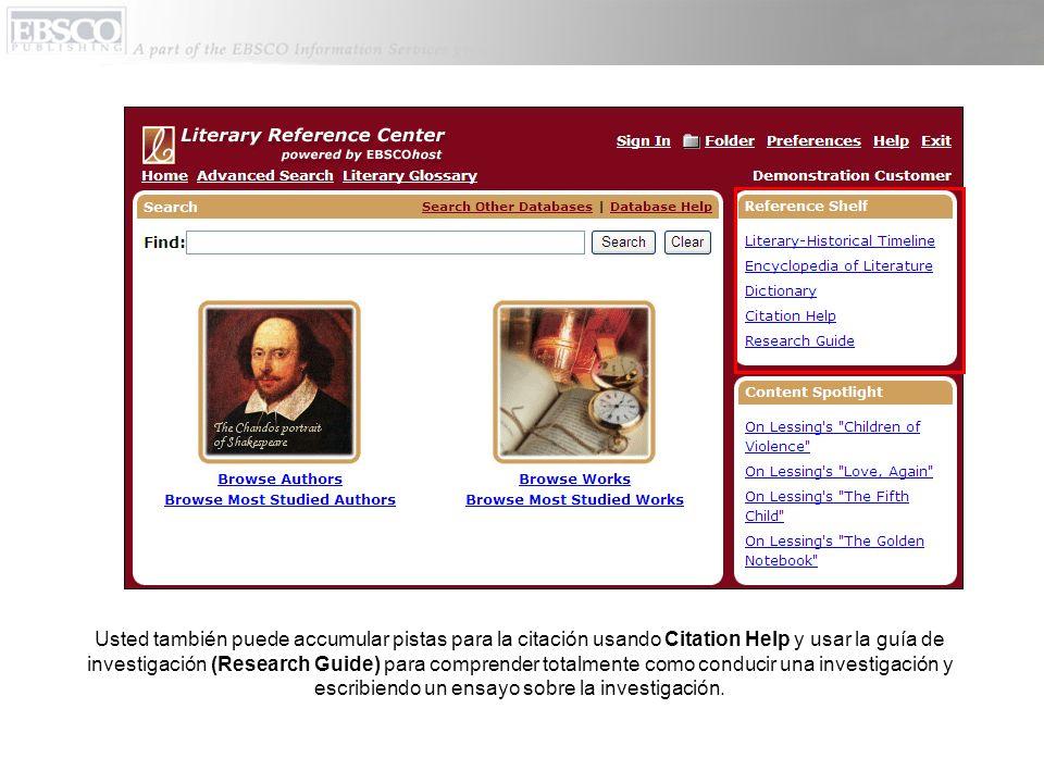Usted también puede accumular pistas para la citación usando Citation Help y usar la guía de investigación (Research Guide) para comprender totalmente
