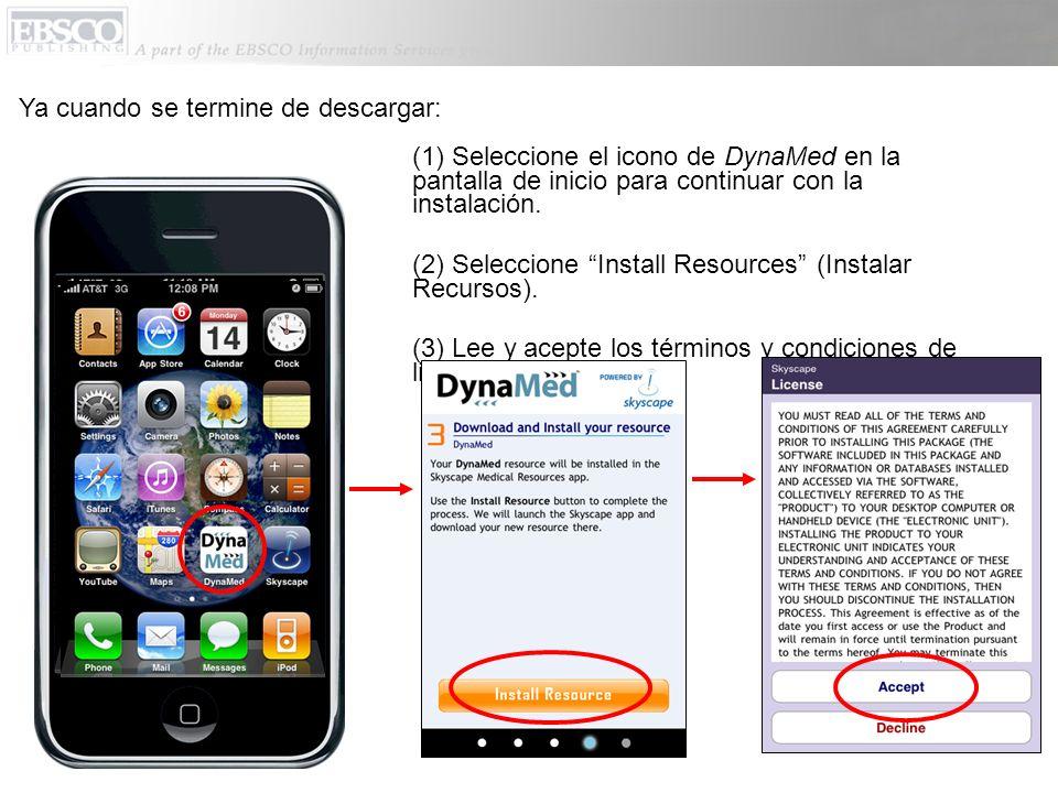 (2) Ahora seleccione DynaMed adentro de la aplicación de Skyscape o desde la pantalla de inicio.