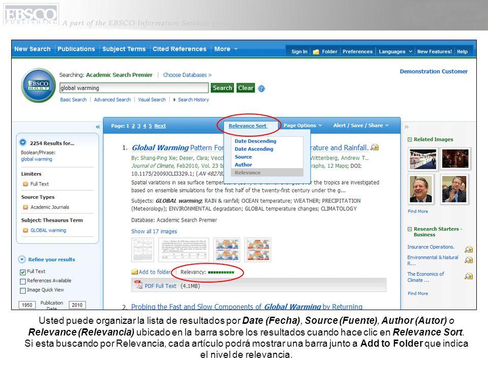 Usted puede organizar la lista de resultados por Date (Fecha), Source (Fuente), Author (Autor) o Relevance (Relevancia) ubicado en la barra sobre los