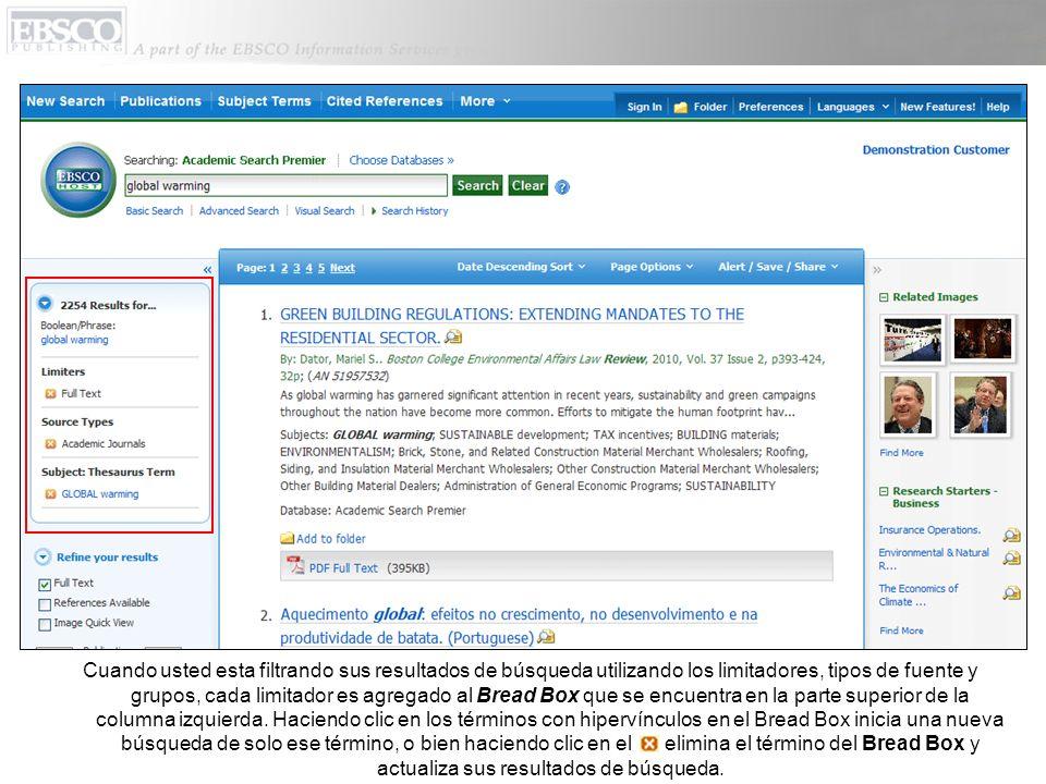 Cuando usted esta filtrando sus resultados de búsqueda utilizando los limitadores, tipos de fuente y grupos, cada limitador es agregado al Bread Box q