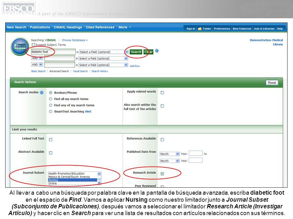 Al llevar a cabo una búsqueda por palabra clave en la pantalla de búsqueda avanzada, escriba diabetic foot en el espacio de Find.