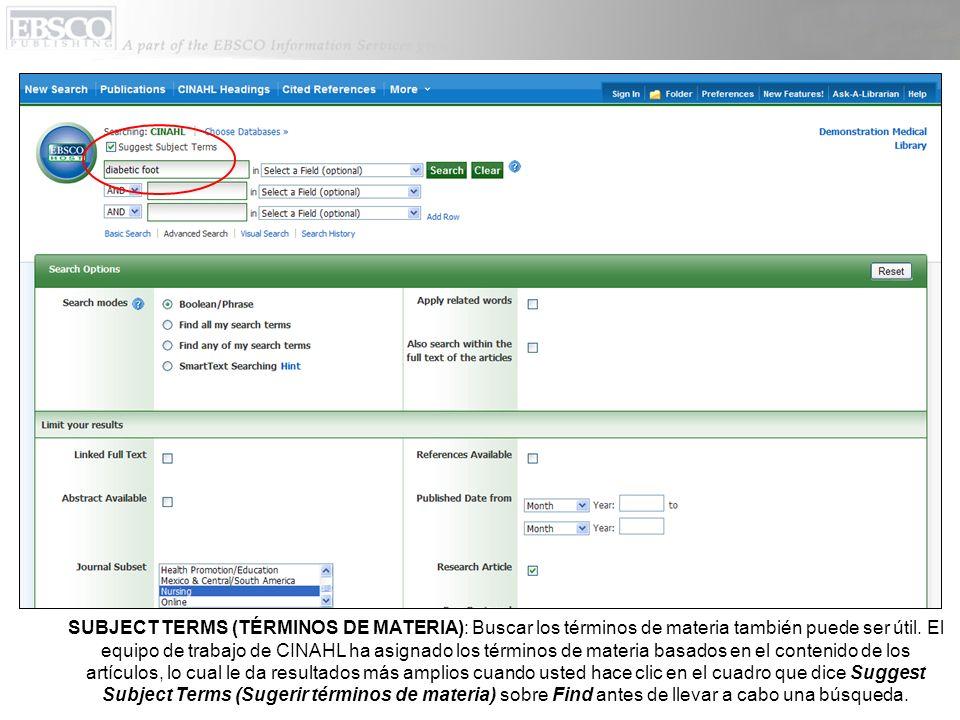 Usted también puede hacer clic en CINAHL Headings (Encabezamientos de CINAHL) en la barra de herramientas superior para buscar términos más apropiados.