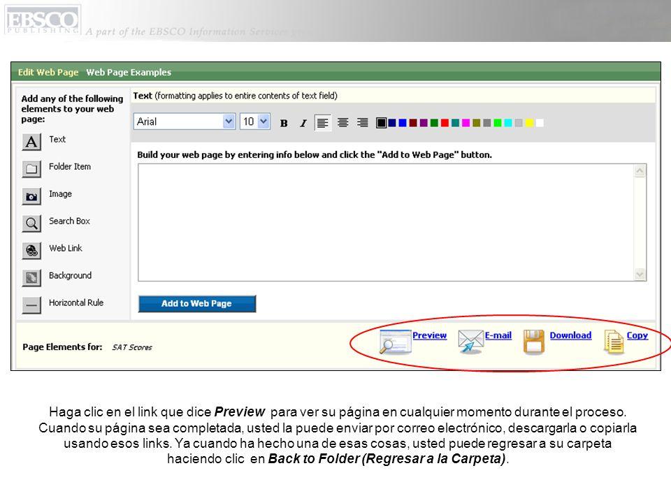 Haga clic en el link que dice Preview para ver su página en cualquier momento durante el proceso.