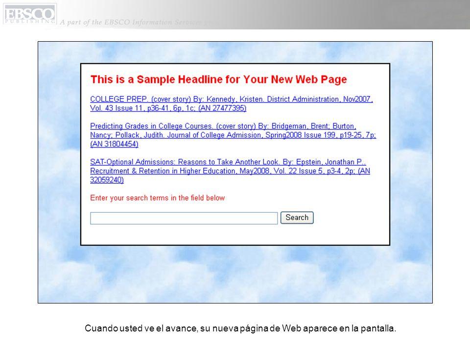 Cuando usted ve el avance, su nueva página de Web aparece en la pantalla.