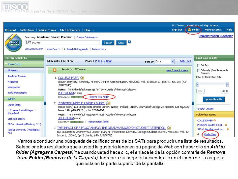 Vamos a conducir una búsqueda de calificaciones de los SATs para producir una lista de resultados.
