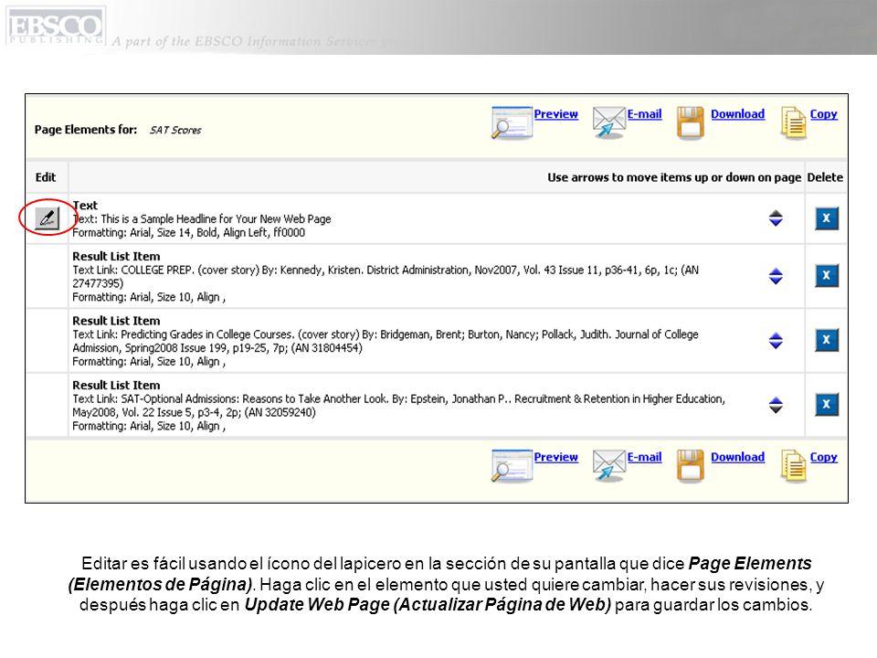 Editar es fácil usando el ícono del lapicero en la sección de su pantalla que dice Page Elements (Elementos de Página).