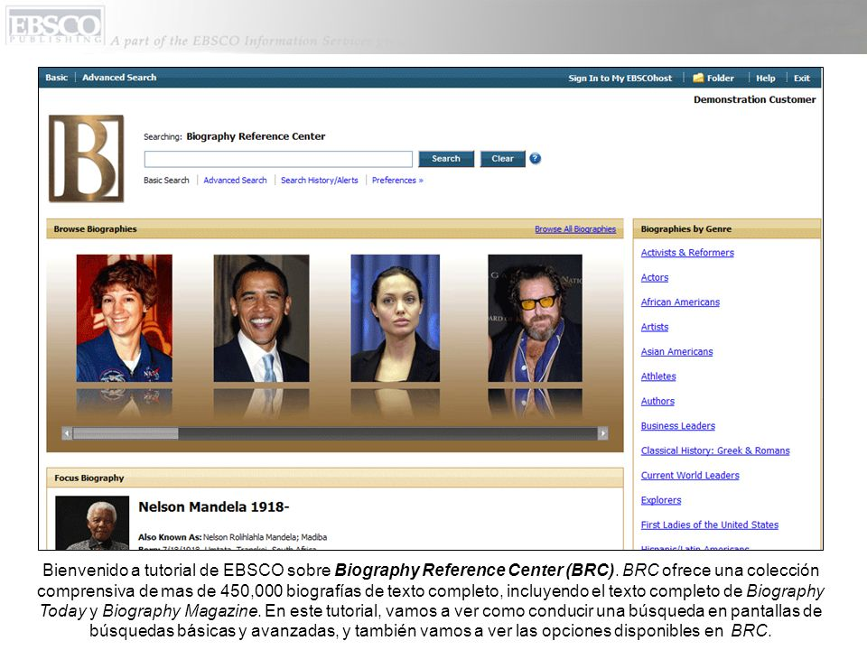 Bienvenido a tutorial de EBSCO sobre Biography Reference Center (BRC).