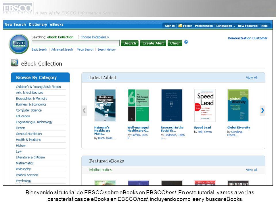 Usted puede acceder al eBook Collection (Colección de eBooks) cuando usted hace clic en el link que dice eBooks en la barra superior de herramientas.