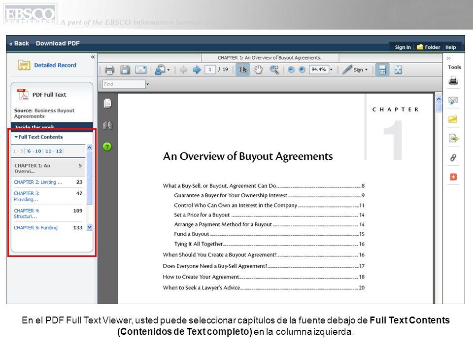 En el PDF Full Text Viewer, usted puede seleccionar capítulos de la fuente debajo de Full Text Contents (Contenidos de Text completo) en la columna izquierda.
