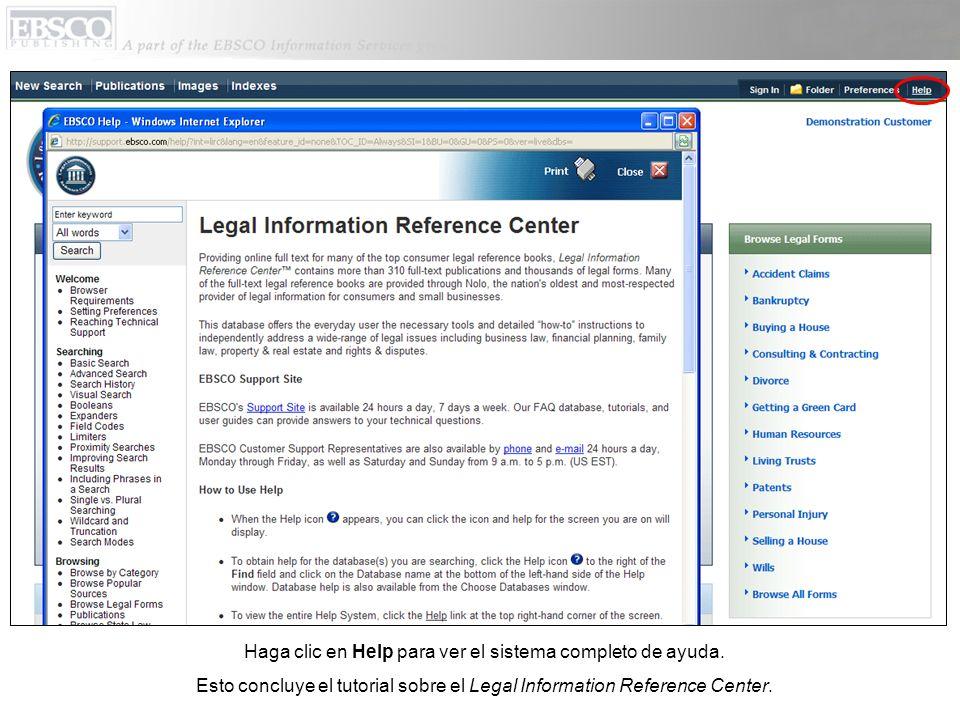 Haga clic en Help para ver el sistema completo de ayuda.