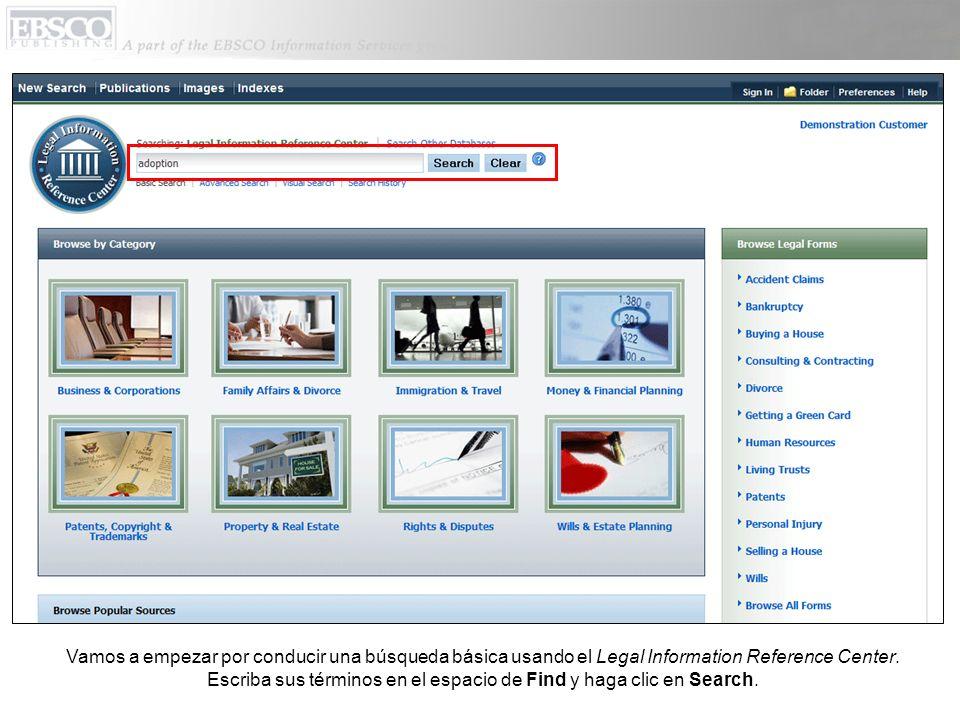 Vamos a empezar por conducir una búsqueda básica usando el Legal Information Reference Center.