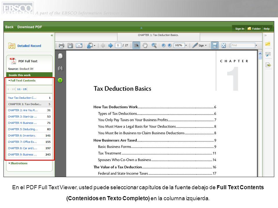 En el PDF Full Text Viewer, usted puede seleccionar capítulos de la fuente debajo de Full Text Contents (Contenidos en Texto Completo) en la columna izquierda.