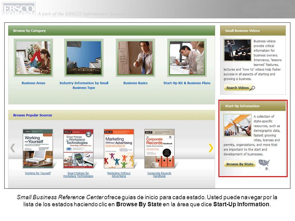 Small Business Reference Center ofrece guias de inicio para cada estado. Usted puede navegar por la lista de los estados haciendo clic en Browse By St