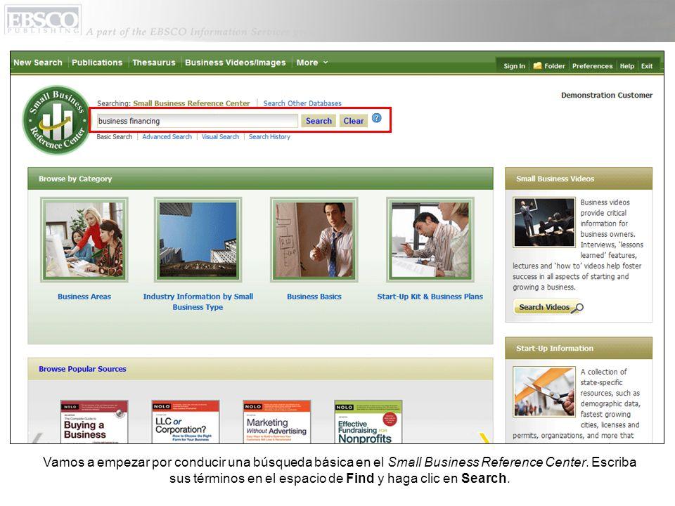 Vamos a empezar por conducir una búsqueda básica en el Small Business Reference Center.