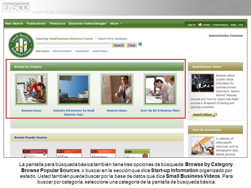La pantalla para búsqueda básica también tiene tres opciones de búsqueda: Browse by Category, Browse Popular Sources, o buscar en la sección que dice Start-up Information organizado por estado.