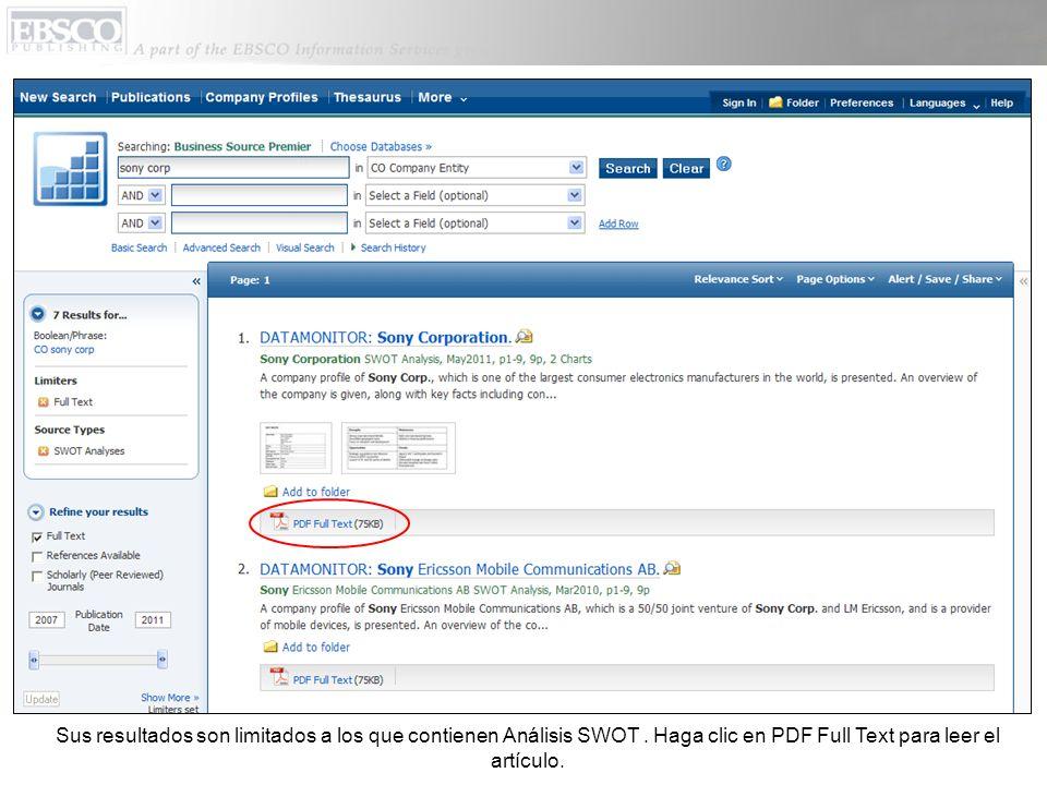 Sus resultados son limitados a los que contienen Análisis SWOT. Haga clic en PDF Full Text para leer el artículo.