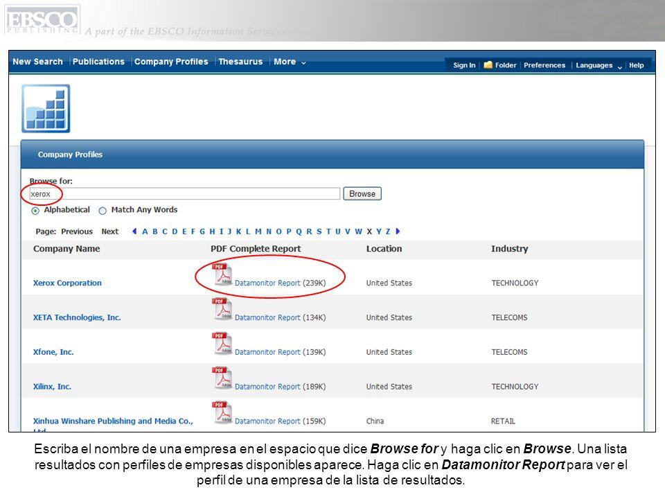 Escriba el nombre de una empresa en el espacio que dice Browse for y haga clic en Browse. Una lista resultados con perfiles de empresas disponibles ap