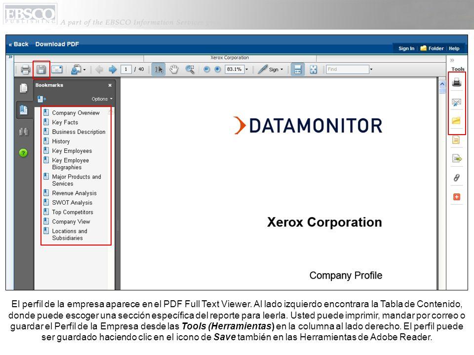 El perfil de la empresa aparece en el PDF Full Text Viewer. Al lado izquierdo encontrara la Tabla de Contenido, donde puede escoger una sección especí