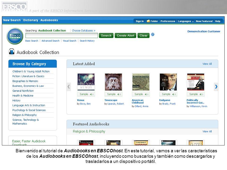 Bienvenido al tutorial de Audiobooks en EBSCOhost. En este tutorial, vamos a ver las características de los Audiobooks en EBSCOhost, incluyendo como b