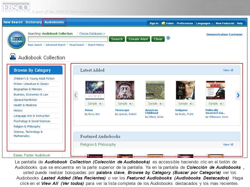 La pantalla de Audiobook Collection (Colección de Audiobooks) es accessible haciendo clic en el botón de Audiobooks que se encuentra en la parte super