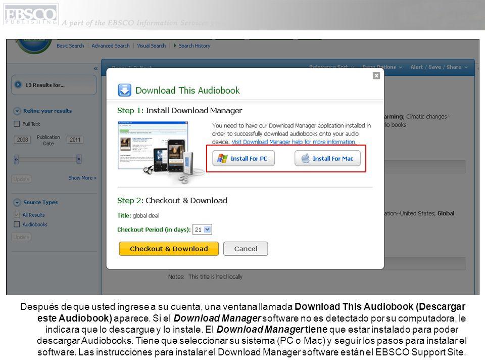 Después de que usted ingrese a su cuenta, una ventana llamada Download This Audiobook (Descargar este Audiobook) aparece. Si el Download Manager softw
