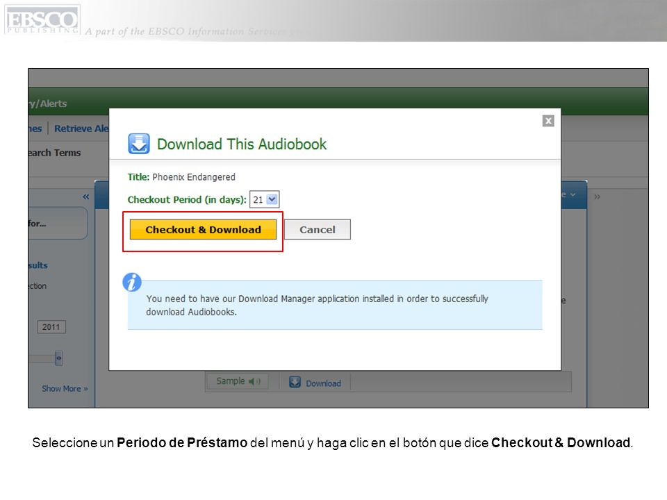 El Audiobook es agregado al área de Checkouts en su folder y el Download Manager software inicia automáticamente.