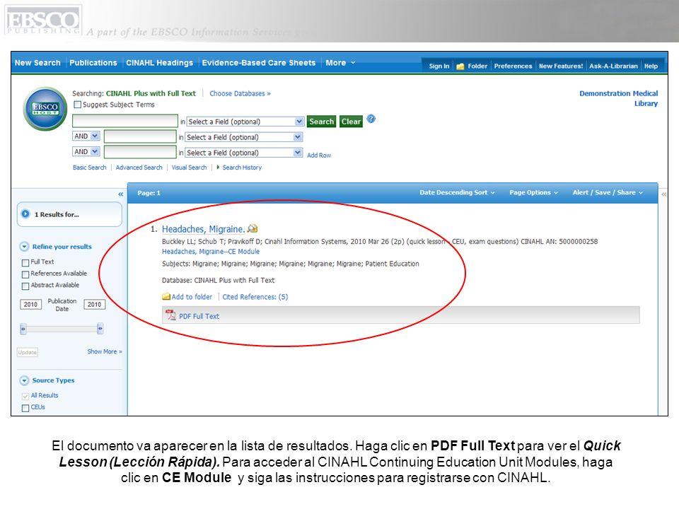 El documento va aparecer en la lista de resultados. Haga clic en PDF Full Text para ver el Quick Lesson (Lección Rápida). Para acceder al CINAHL Conti