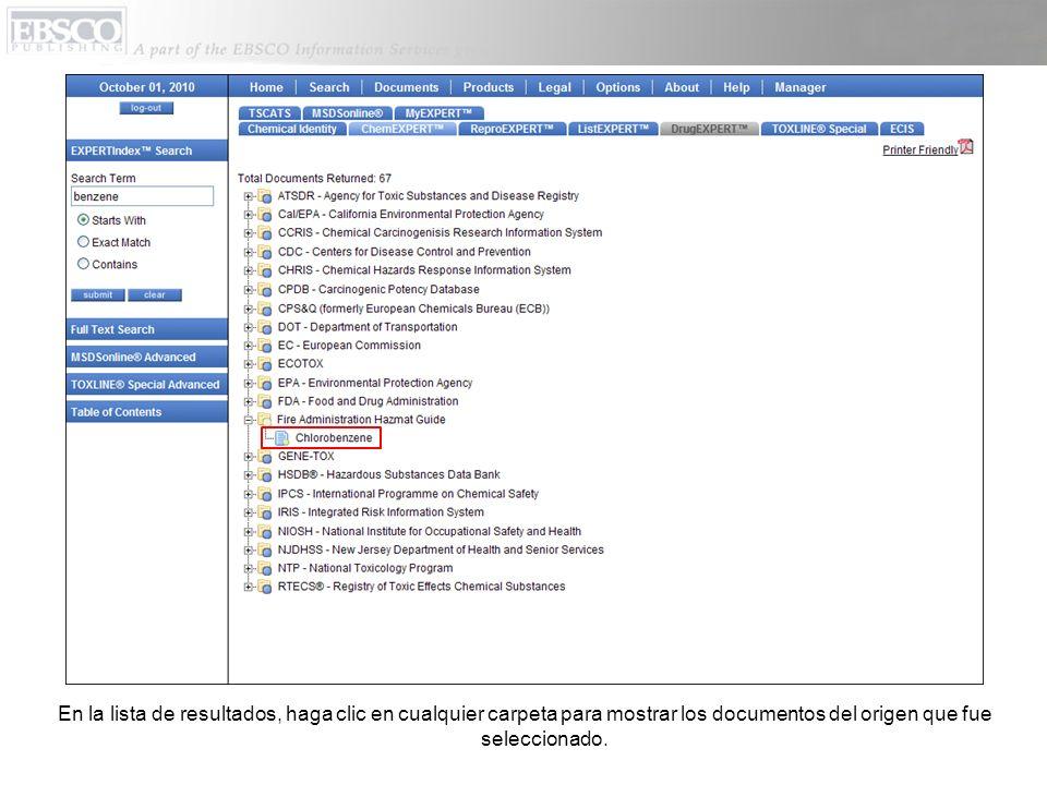 En la lista de resultados, haga clic en cualquier carpeta para mostrar los documentos del origen que fue seleccionado.