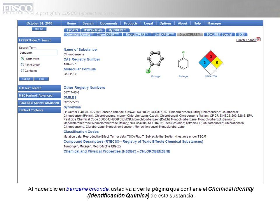 Al hacer clic en benzene chloride, usted va a ver la página que contiene el Chemical Identity (Identificación Química) de esta sustancia.