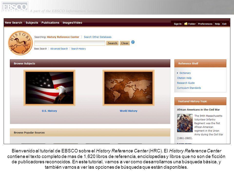 Bienvenido al tutorial de EBSCO sobre el History Reference Center (HRC).