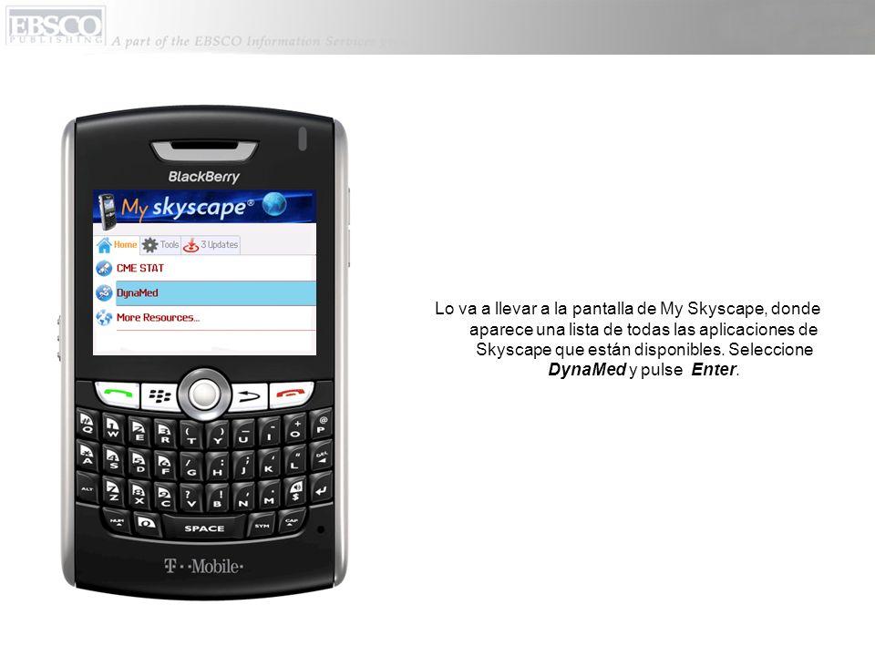 Lo va a llevar a la pantalla de My Skyscape, donde aparece una lista de todas las aplicaciones de Skyscape que están disponibles.