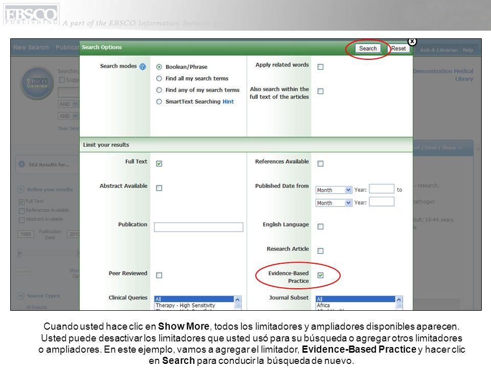 Cuando usted hace clic en Show More, todos los limitadores y ampliadores disponibles aparecen. Usted puede desactivar los limitadores que usted usó pa