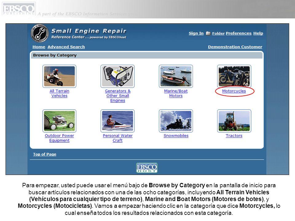 Para empezar, usted puede usar el menú bajo de Browse by Category en la pantalla de inicio para buscar artículos relacionados con una de las ocho categorías, incluyendo All Terrain Vehicles (Vehículos para cualquier tipo de terreno), Marine and Boat Motors (Motores de botes), y Motorcycles (Motocicletas).