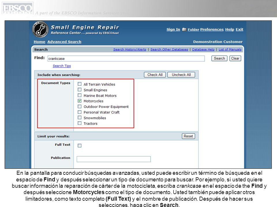 En la pantalla para conducir búsquedas avanzadas, usted puede escribir un término de búsqueda en el espacio de Find y después seleccionar un tipo de documento para buscar.