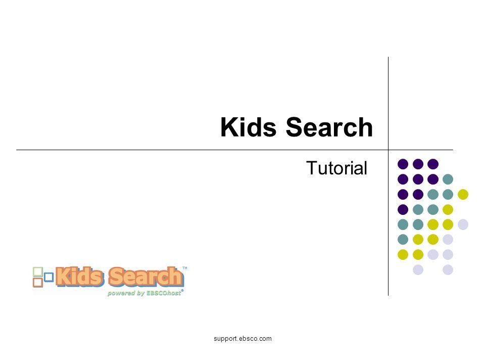 Bienvenido al tutorial de EBSCO sobre Kids Search.