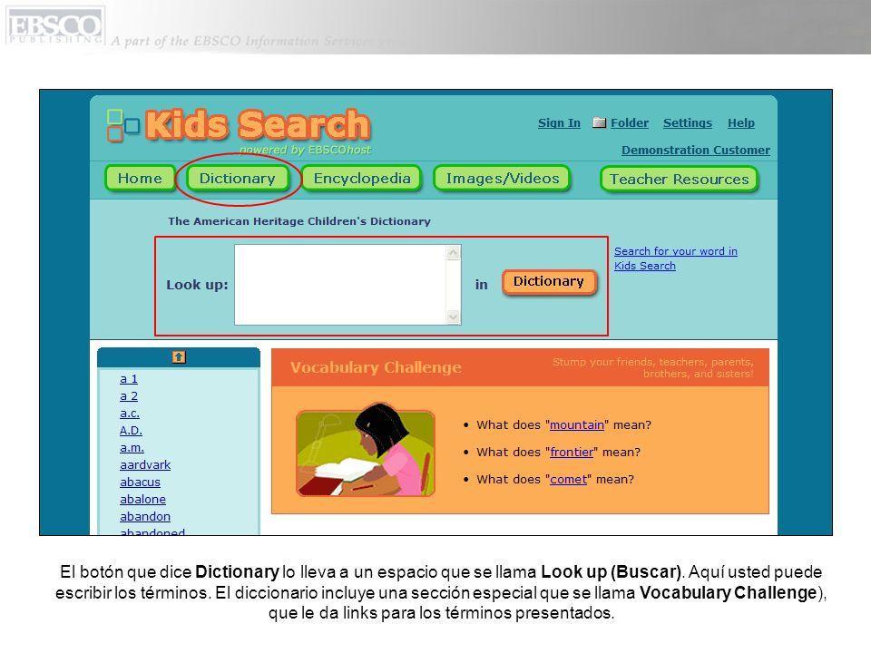 Usted también puede hacer clic en Encyclopedia (Enciclopedia) y escribir términos en el espacio.