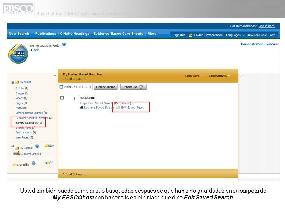 Usted también puede cambiar sus búsquedas después de que han sido guardadas en su carpeta de My EBSCOhost con hacer clic en el enlace que dice Edit Sa