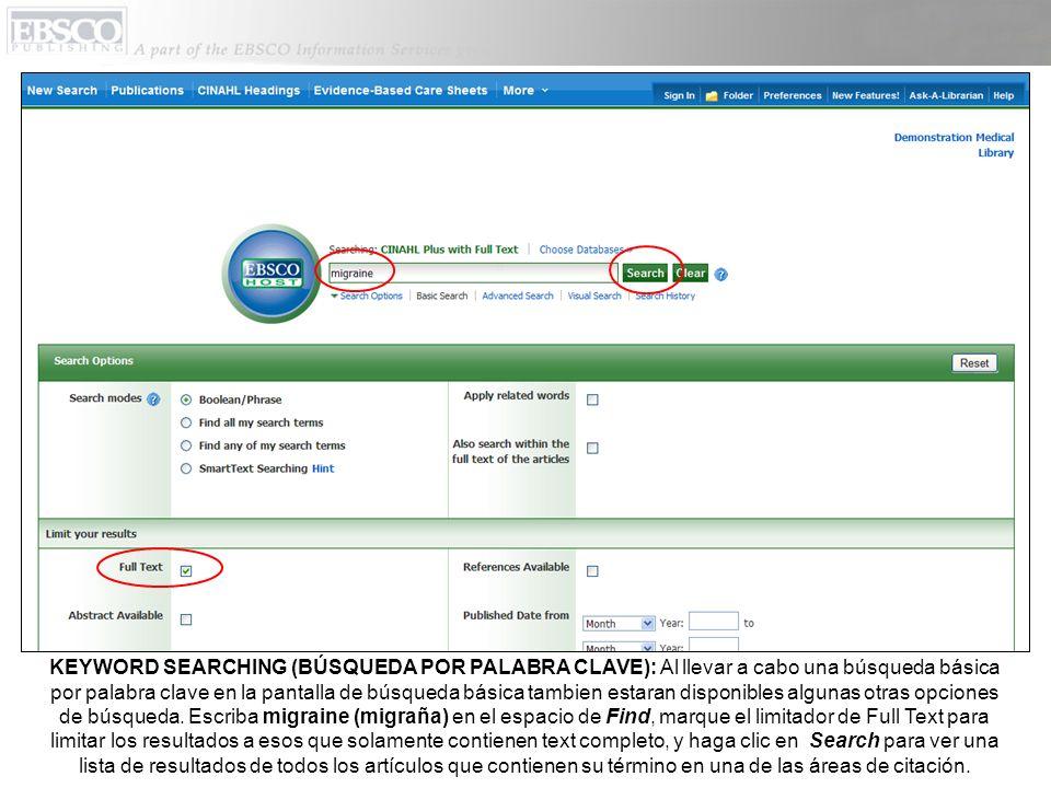 Para buscar dentro del texto completo de los artículos y áreas de citación, active la casilla junto al ampliador Also search within the full text of the articles.