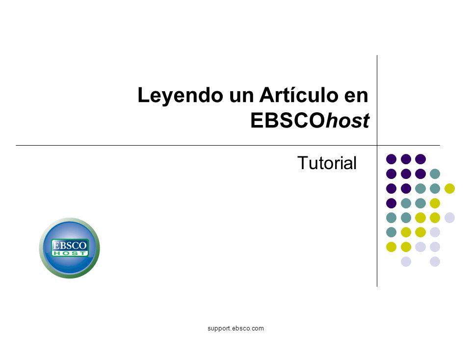 support.ebsco.com Tutorial Leyendo un Artículo en EBSCOhost