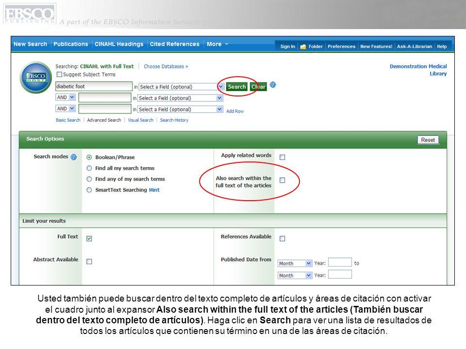 Usted también puede buscar dentro del texto completo de artículos y áreas de citación con activar el cuadro junto al expansor Also search within the f