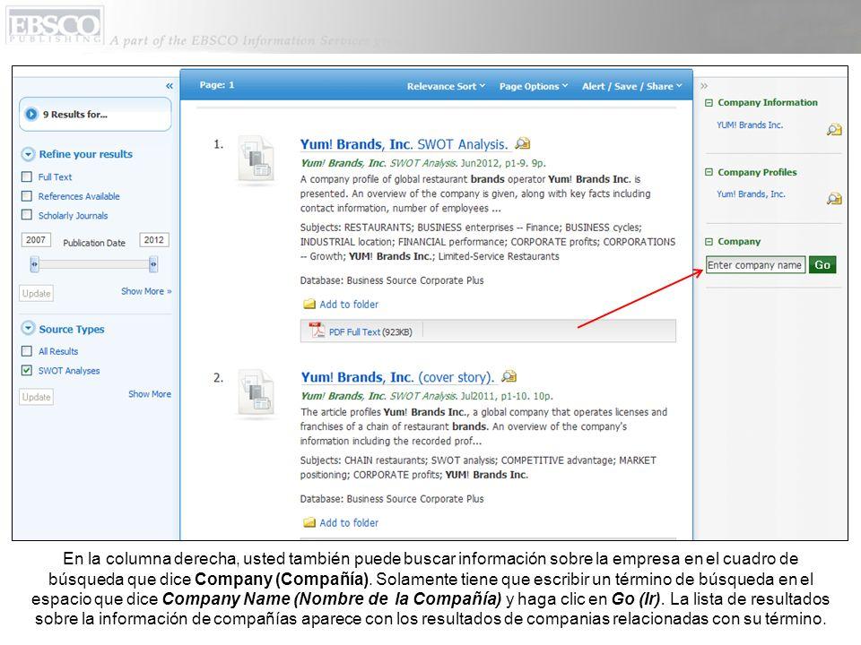 En la columna derecha, usted también puede buscar información sobre la empresa en el cuadro de búsqueda que dice Company (Compañía).