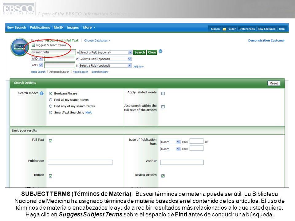 Usted también puede hacer clic en MeSH en la barra de herramientas de arriba para buscar términos de materia más apropiados (Tesauro).
